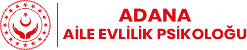 Adana Aile Evlilik Psikoloğu - Adana Aile Terapi Merkezi