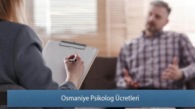 Osmaniye Psikolog Ücretleri