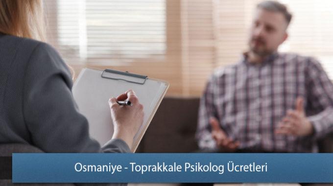 Osmaniye - Toprakkale Psikolog Ücretleri