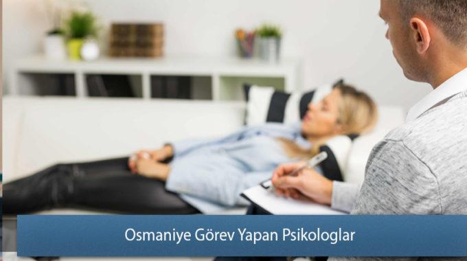 Osmaniye Görev Yapan Psikologlar
