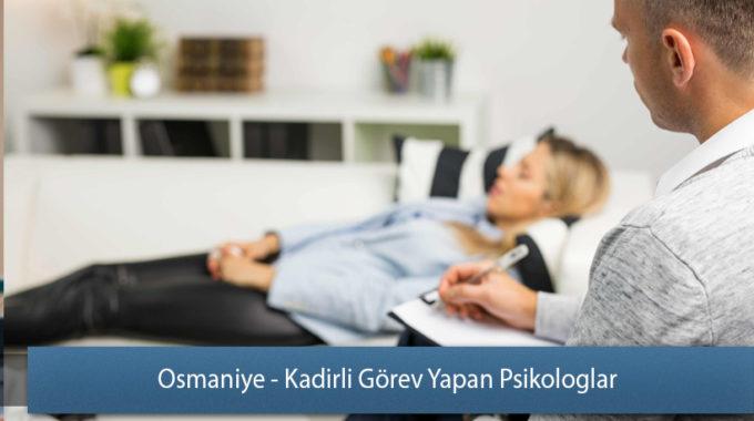 Osmaniye - Kadirli Görev Yapan Psikologlar